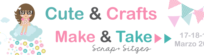 Make & Take Feria Scrap+ Sitges