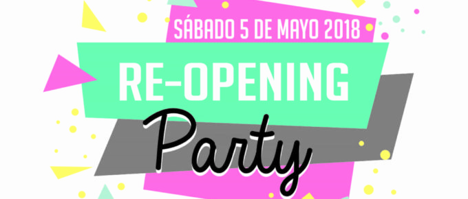 Re-opening Party!!!!!!!