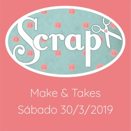 Make & Take Sábado 30/3/2019