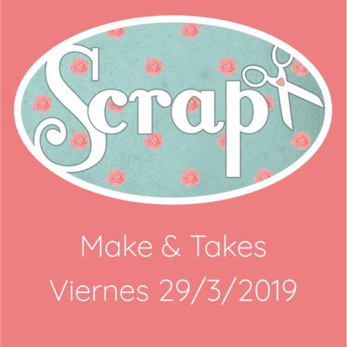 Make & Take Viernes 29/3/2019